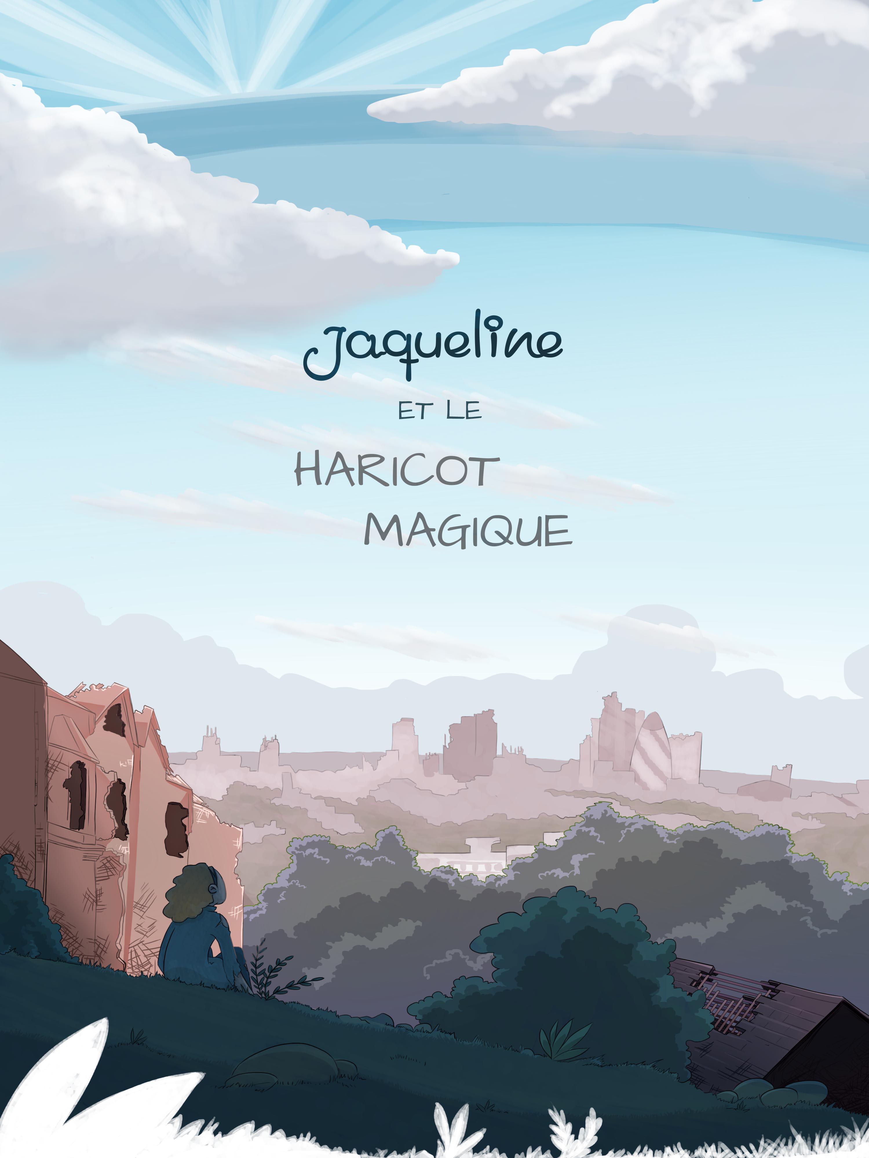 Affiche du récit long : Jacqueline et le Haricot Magique